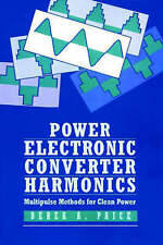Power Electronics Converter Harmonics, Derek A. Paice