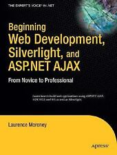 Beginning Web Development, Silverlight, and ASP.NET AJAX: From Novice -ExLibrary