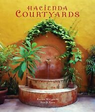 Hacienda Courtyards (Mexican Design Books) by Witynski, Karen, Carr, Joe P.