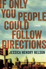 Jessica Hendry Nelson - If Only You People Could Fol (2013) - Used - Trade