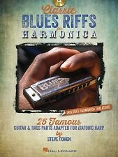 Classic Blues Riffs for Harmonica: 25 Famous Guitar & Bass Parts Adapted for Dia