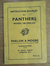 ORIGINAL INSTRUCTION BOOKLET FOR PANTHERS MODEL 100 1949/53 PHELON & MOORE LTD