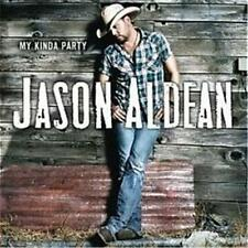 JASON ALDEAN MY KINDA PARTY CD NEW