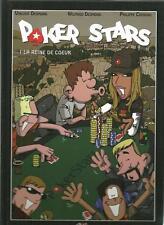 POKER STARS T. 1 : LA REINE DE COEUR - DESMOND - CHEREAU - CB2B -2011- E.O.