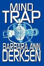 Mind Trap, Derksen, Barbara Ann, Acceptable Book