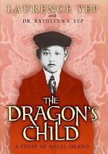 The Dragon's Child: A Story of Angel Island-ExLibrary