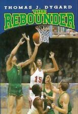 The Rebounder by Thomas J. Dygard (1994, Hardcover)
