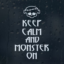 Keep Calm And Monster High On Car Or Laptop Decal Vinyl Sticker