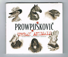 PROWPUSKOVIC - URBAN ANIMALS - 12 TRACKS - 2013 - NEUF NEW NEU