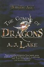 The Coming of Dragons: The Darkest Age, Lake, A.J., Good Book