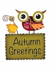 Attraction Design Metal Funky Owl Autumn Greeting Sign Autumn Greetings