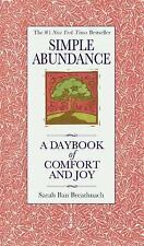 Simple Abundance: A Daybook of  Comfort and Joy by Breathnach, Sarah Ban