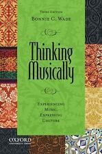 Global Music: Thinking Musically : Experiencing Music, Expressing Culture by...