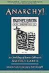 Anarchy! : An Anthology of Emma Goldman's Mother Earth (2001, Hardcover)
