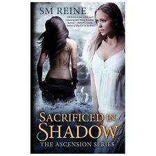 Sacrificed in Shadow : An Urban Fantasy Mystery by S. M Reine (2013, Paperback)