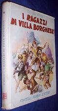 Giovanni Mosca ragazzi di Villa Borghese / illustrazioni di Albertarelli