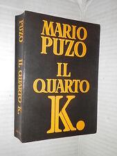 IL QUARTO K Mario Puzo Dall Oglio 1991 libro romanzo narrativa racconto storia