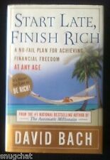 Start Late, Finish Rich: A No-fail Plan for Achieving Financial Freedom at An...