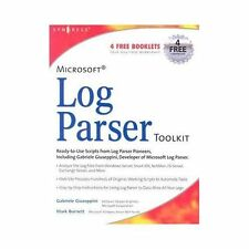 Microsoft Log Parser Toolkit: A Complete Toolkit for Microsoft's Undocumented Lo
