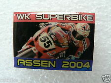 PINS,SPELDJES DUTCH TT ASSEN OR SUPERBIKES MOTO GP 2004 WK SUPERBIKE 2004 ASSEN