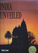 India Unveiled by Robert Arvett (2001, Hardcover, Revised)