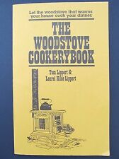 The Woodstove Cookery Cookbook Homesteading Off the Grid Recipes Lippert