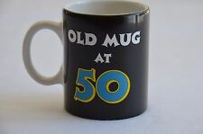 CERAMIC MUG/CUP OLD MUG AT 50 MIRRORED 12OZ. PAPEL GIFTWARE