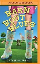 Barn Boot Blues by Catherine Friend (2016, MP3 CD)