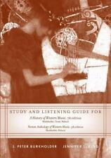 Study and Listening Guide for a History of Western Music (7th)