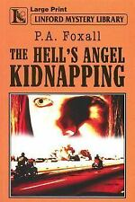 The Hell's Angel Kidnapping (Linford Mystery Library)