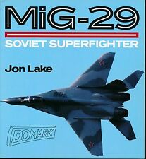 MiG-29 - Soviet Superfighter (Osprey Colour Series)