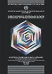 Statistical Methods in Cancer Research Vol. 4 : Descriptive Epidemiology...