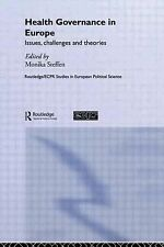 Health Governance in Europe: Issues, Challenges, and Theories (Routled-ExLibrary