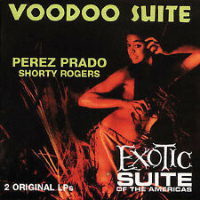Voodoo Suite/Exotic Suite of the Americas by P'rez Prado (Bear Family)