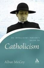 An Intelligent Person's Guide To Catholicism (Continuum Icon)