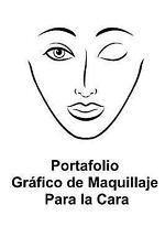 Portafolio Grafico de Maquillaje para la Cara by sarie Smith (2015, Paperback)
