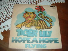 """TIGER LILY """" HOPEAPOPE - FLYING """" ITALY'77  PROMOZIONALE"""