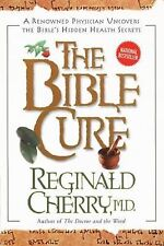 The Bible Cure by Reginald B. Cherry (1999, Paperback)