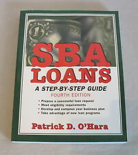 "SBA Loans"" Patrick D. O'Hara 2002 Large Format Softcover Book / Small Business"