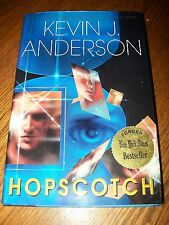 Hopscotch by Kevin J. Anderson (2002, Hardcover) 1st Edition