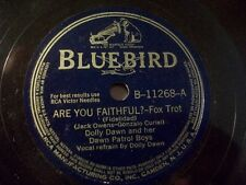 "DOLLY DAWN & DAWN PATROL BOYS ""Marcheta / Are You Faithful? "" Bluebird 78rpm Fox"