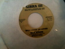 """ELLA WOODS - WILL I EVER BE LOVED / YOU SET MY DREAMS TO MUSIC * SOUL FUNK 7"""" 45"""