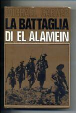M.Carver # LA BATTAGLIA DI EL ALAMEIN # Baldini&Castoldi 1964
