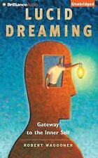 Lucid Dreaming : Gateway to the Inner Self by Robert Waggoner (2015, CD,...