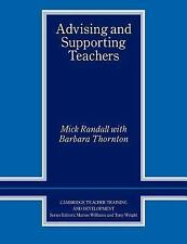 Cambridge Teacher Training and Development: Advising and Supporting Teachers...
