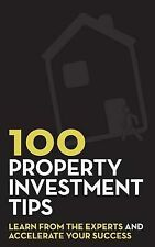 100 Property Investment Tips: Learn - Rob Bence