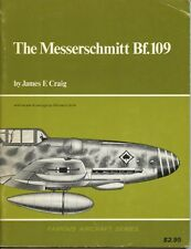 The Messerschmitt Bf. 109 Famous Aircraft Series Arco Publishing Company, Inc.*