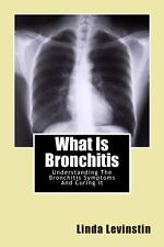 What Is Bronchitis : Understanding the Bronchitis Symptoms and Curing It by...