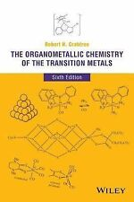 The Organometallic Chemistry of the Transition Metals by Robert H. Crabtree 2014