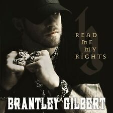 BRANTLEY GILBERT - READ ME MY RIGHTS  CD NEU
